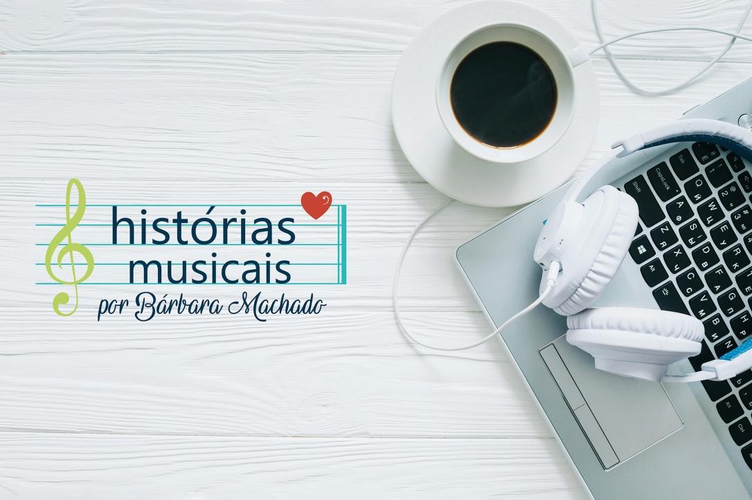 Historias_Musicais_BarbaraMachad0
