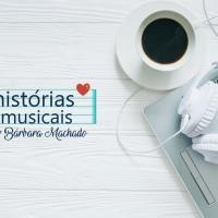 Histórias Musicais - O novo projeto do blog
